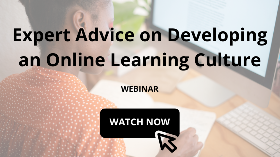 Expert Advice on Developing an Online Learning Culture webinar